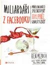 Obálka knihy Miliardáři z Facebooku