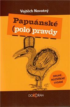 Obálka titulu Papuánské (polo)pravdy