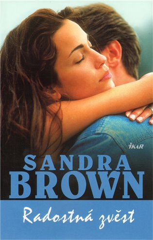 Radostná zvěst - Sandra L. Brown | Booksquad.ink