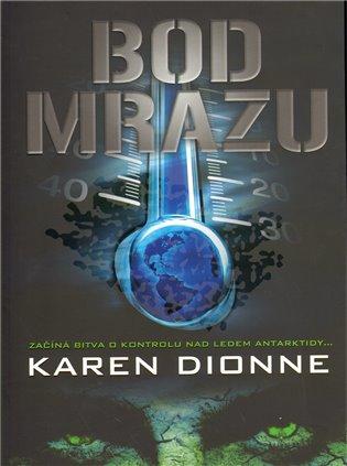 Bod mrazu - Karen Dionne | Booksquad.ink