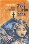 Obálka knihy Svět bílého boha
