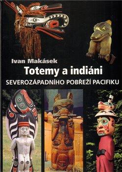 Obálka titulu Totemy a indiáni severozápadního pobřeží Pacifiku