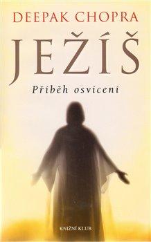 Obálka titulu Ježíš - Příběh osvícení