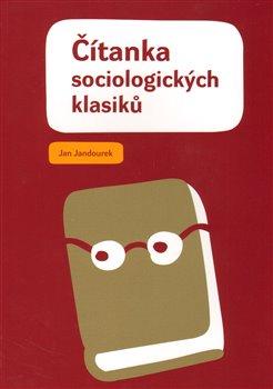 Obálka titulu Čítanka sociologických klasiků