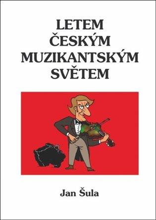 Letem českým muzikantským světem