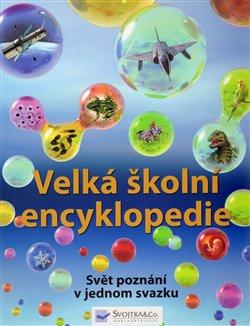 Obálka titulu Velká školní encyklopedie