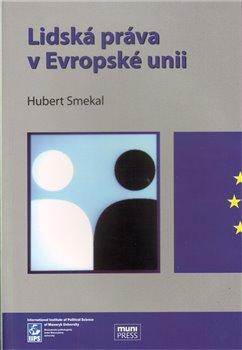 Obálka titulu Lidská práva v Evropské unii