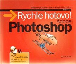 Obálka titulu Adobe Photoshop - Rychle hotovo!