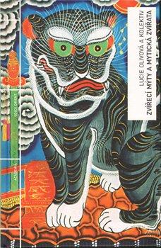 Obálka titulu Zvířecí mýty a mytická zvířata