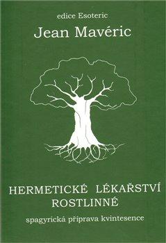 Obálka titulu Hermetické lékařství rostlinné