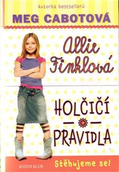 Obálka titulu Allie Finklová 1: Holčičí pravidla - Stěhujeme se