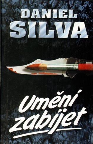 Umění zabíjet - Daniel Silva | Booksquad.ink