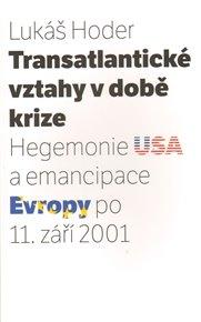 Transatlantické vztahy v době krize