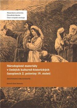Obálka titulu Národopisné materiály v českých kulturně-historických časopisech 2. poloviny 19. století