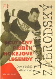 Vladimír Zábrodský - skutečný příběh hokejové legendy
