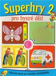 Superhry 2 pro bystré děti
