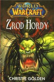 Zrod Hordy - World of Warcraft