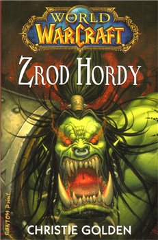 Obálka titulu Zrod Hordy - World of Warcraft