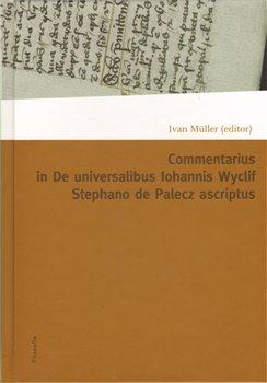 Obálka titulu Commentarius in I-IX capitula tractatus De universalibus Iohannis Wyclif Stephano de Palecz ascriptus