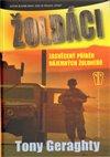 Obálka knihy Žoldáci - Zasvěcený příběh nájemných žoldnéřů