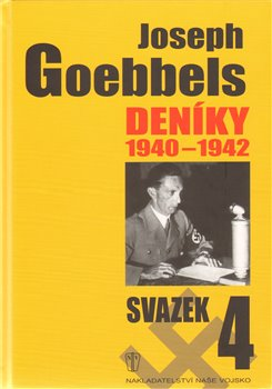 Obálka titulu Joseph Goebbels: Deníky 1940-1942