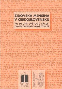 Obálka titulu Židovská menšina v Československu po druhé světové válce