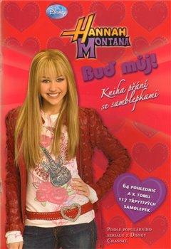 Obálka titulu Hannah Montana - Buď můj!