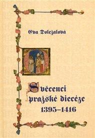 Svěcenci pražské diecéze 1395-1416