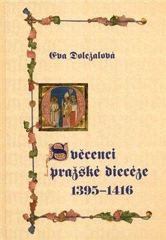 Obálka titulu Svěcenci pražské diecéze 1395-1416