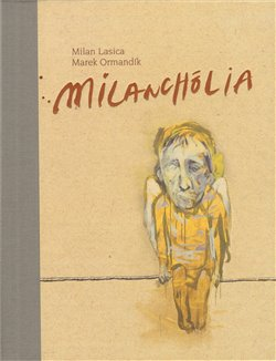 Obálka titulu Milanchólia