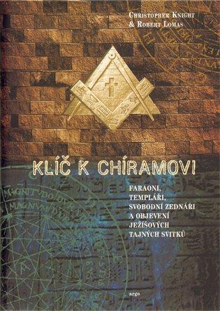 Klíč k Chíramovi - Christopher Knight, | Booksquad.ink