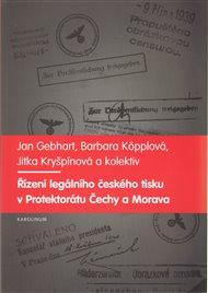 Řízení legálního českého tisku v Protektorátu Čechy a Morava 1939-1945