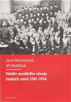 Obálka titulu Nástin sociálního vývoje českých zemí 1781-1914
