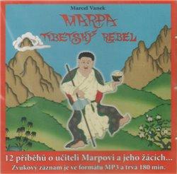 Obálka titulu Marpa, Tibetský rebel