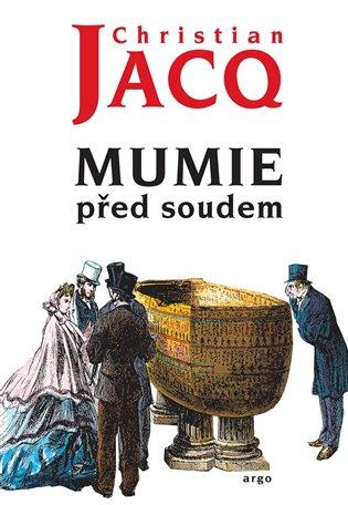 Mumie před soudem - Christian Jacq   Replicamaglie.com