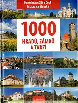 Obálka titulu 1000 hradů, zámků a tvrzí