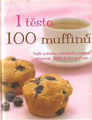 Jedno těsto, sto muffinů