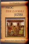 Obálka knihy Proč Židé zavrhli Ježíše