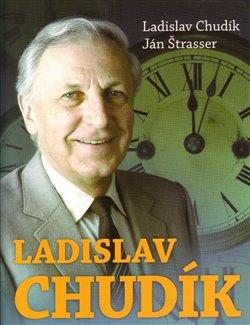 Obálka titulu Ladislav Chudík - Žiji nastavený čas