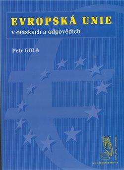 Obálka titulu Evropská unie - v otázkách a odpovědích