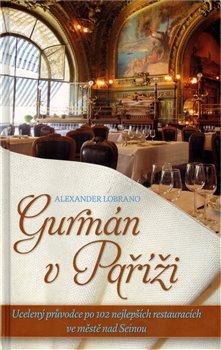 Obálka titulu Gurmán v Paříži