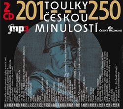 Obálka titulu Toulky českou minulostí 201-250