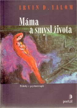Obálka titulu Máma a smysl života