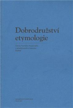 Obálka titulu Dobrodružství etymologie