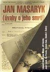 Obálka knihy Jan Masaryk - Úvahy o jeho smrti