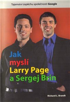 Obálka titulu Jak myslí Larry Page a Sergej Brin