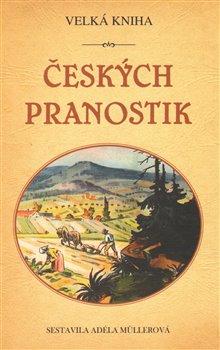 Obálka titulu Velká kniha českých pranostik