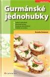 Obálka knihy Gurmánské jednohubky