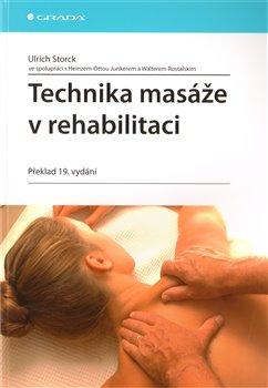 Obálka titulu Technika masáže v rehabilitaci