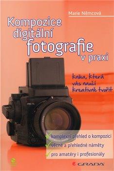 Obálka titulu Kompozice digitální fotografie v praxi